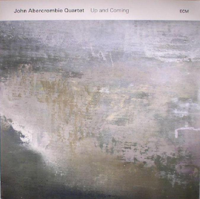 <span>John Abercrombie Quartet</span> Up and coming