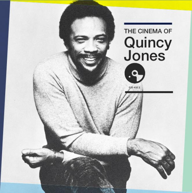 <span>The cinema of Quincy Jones</span>