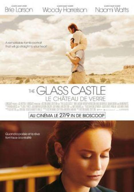 <span>The Glass Castle</span> Comment faut-il aimer?