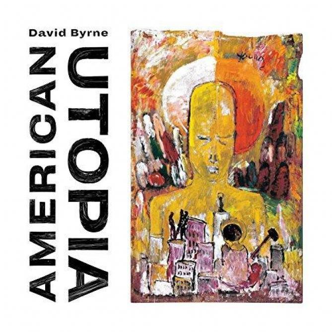 <span>David Byrne</span> American utopia