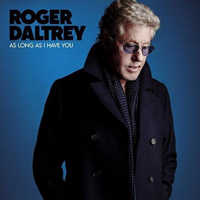 <span>Roger Daltrey</span> As long as I have you
