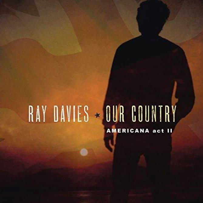 <span>Ray Davies</span> Our country: Americana act II