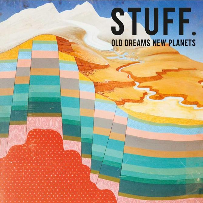 <span>Stuff.</span> Old dreams, new planets