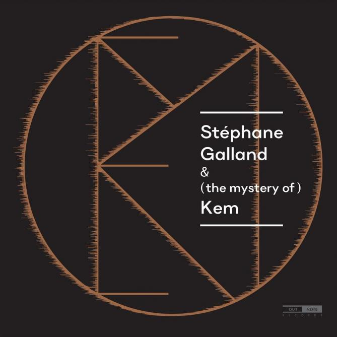 <span>Stéphane Galland</span> & (the mystery of) Kem