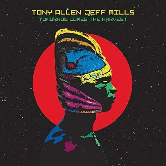 <span>Tony Allen & Jeff Mills</span> Tomorrow comes the harvest