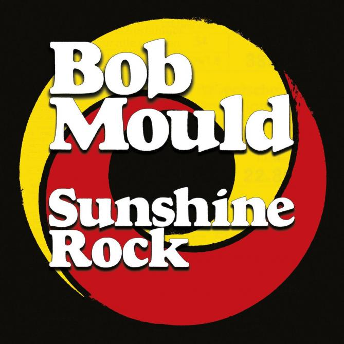 <span>Bob Mould</span> Sunshine rock