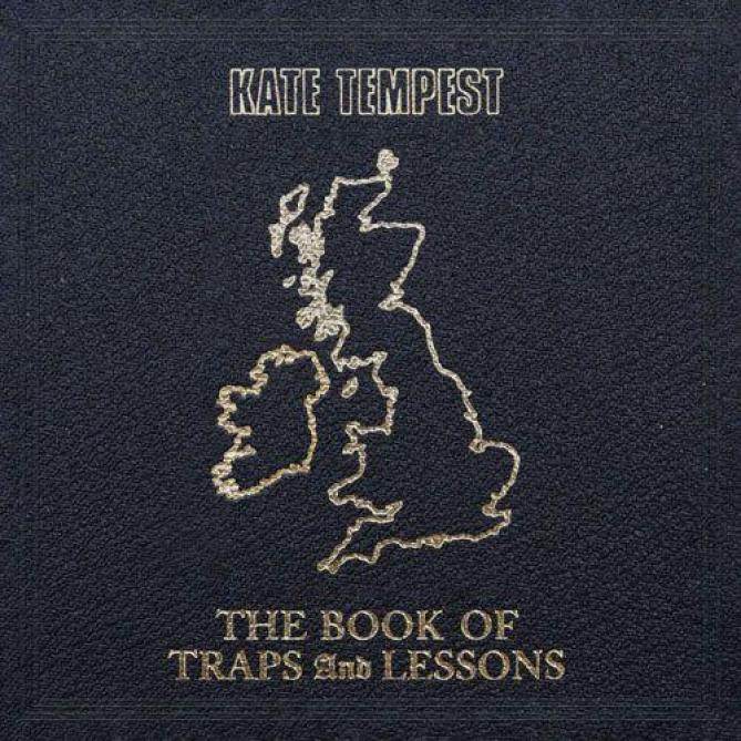 <span>Kate Tempest</span> The book of traps and lessons