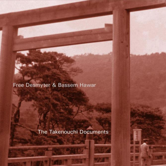 Free Desmyter & Bassem Hawar The Takenouchi documents
