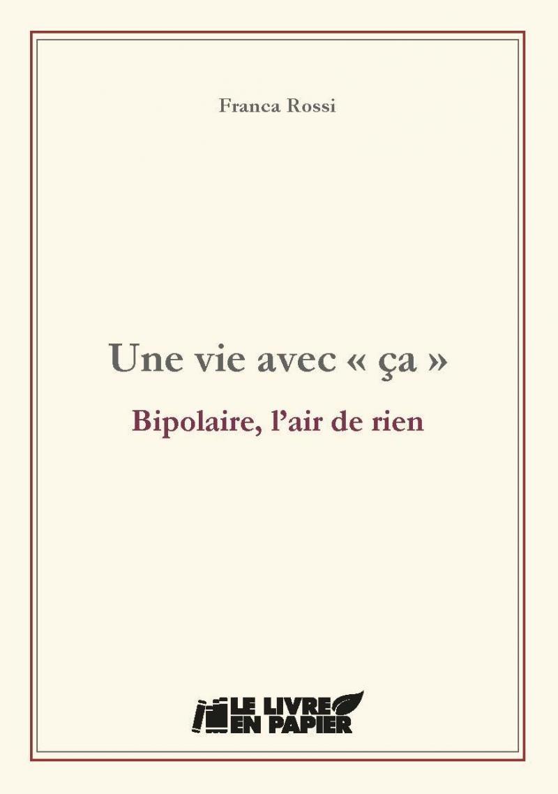 L Autobiographie Romancee De Franca Rossi Le Soir